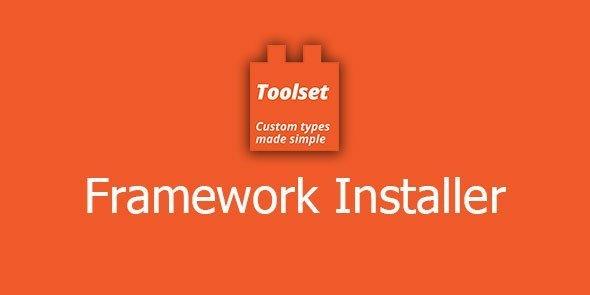 Toolset – Framework Installer / Reference Sites