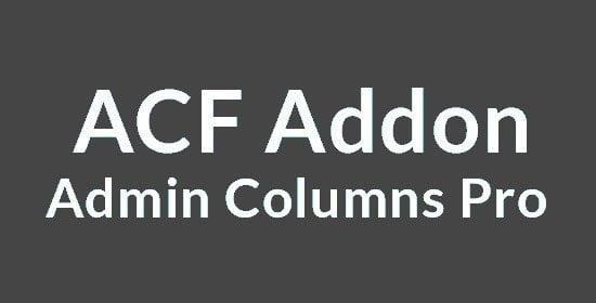 Admin Columns Pro – Acf Addon