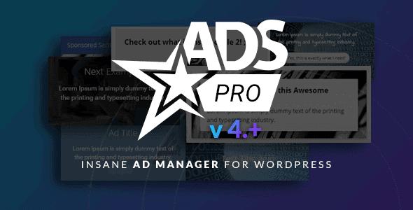 Ads Pro – Multi-Purpose Wordpress Ad Manager