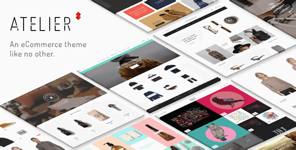 Atelier – Creative Multi-Purpose Ecommerce Theme