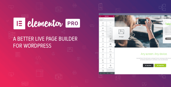 Elementor Pro – The Most Advanced Wordpress Page Builder Plugin