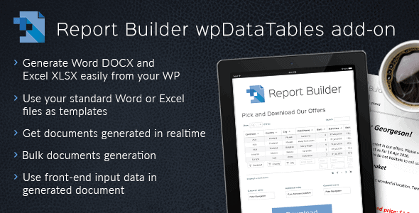 Report Builder Add-On For Wpdatatables – Generate Word Docx And Excel Xlsx Documents